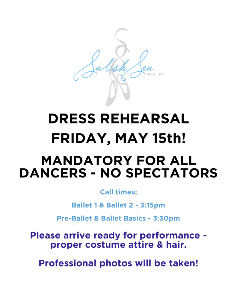 Dress Rehearsal Reminder